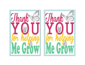 ... you for Helping me grow Teacher Appreciation or Mother's Day Gift