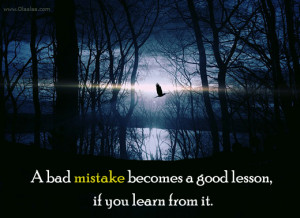 Mistakes Quotes-Thoughts-Good Lesson-Learn-Bad-Best Quotes