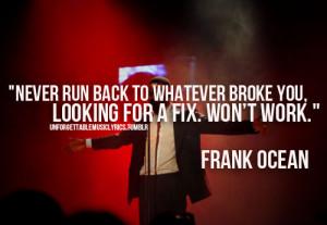 ... OFWGKTA odd future frank ocean frank ocean gif Frank Ocean quote
