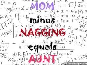 Funny quote about aunts and mothers