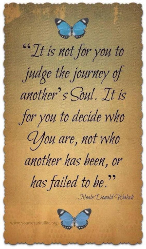 Don't judge others....