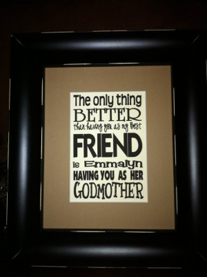 quotes about being a godmother