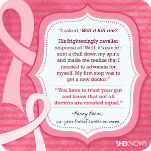 Breast cancer quotes from survivors themselves: Kerry