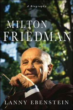 jan similarthe ugly truth about milton friedman milton friedman quotes