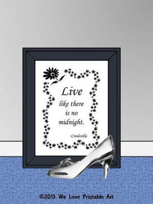 Signs Sayings Cinderella Quote Home Decor JPEG Instant Download Wall ...
