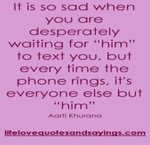 Wonderful Love Quotes About Waiting: It Is So Sad When You Are ...