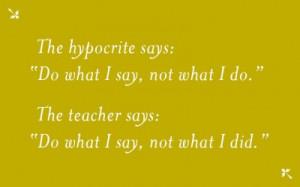 Teacher and Hypocrite Quote