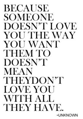 Because Someone Doesn't Love You Quote
