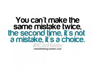 choice, mistake, quote, twice