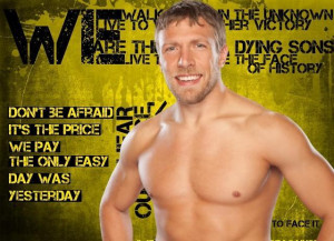 WWE Daniel Bryan Quotes Wallpaper » WWE Daniel Bryan Quotes Wallpaper