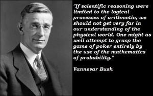 Vannevar bush famous quotes 2