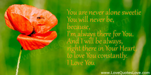 More About i'm here for you my love quotes