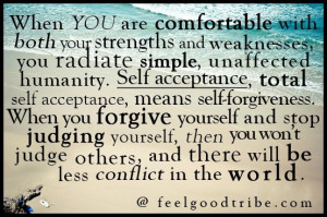 both your strengths and weaknesses, you radiate simple, unaffected ...