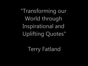 Transforming our World through Inspirational and Uplifting Quotes