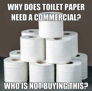 ... memes , Funny Pictures // Tags: Funny toilet paper meme // July, 2013
