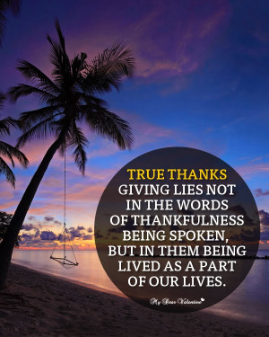 thankful for life thanksgiving day picture quotes true thanks giving ...