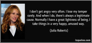 quote-i-don-t-get-angry-very-often-i-lose-my-temper-rarely-and-when-i ...