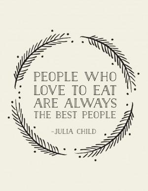 Julia Child Quotes