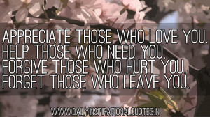 Those Who Love You.Help Those Who Need You Forgive Thsoe Who Need ...