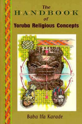 """Start by marking """"Handbook of Yoruba Religious Concepts"""" as Want ..."""
