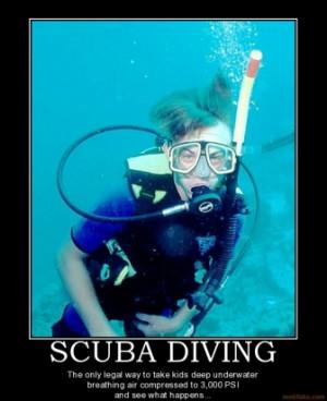 scuba-diving-scuba-diving-kids-demotivational-poster-1256674075.jpg