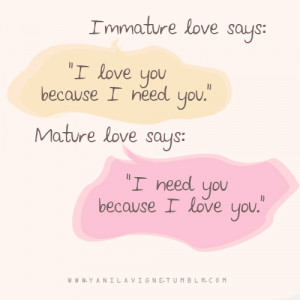 Need You Because I Love You: Quote About I Need You Because I Love ...