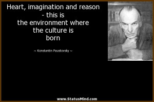 ... the culture is born - Konstantin Paustovsky Quotes - StatusMind.com