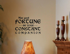 Vinyl Wall words quotes and sayings May good fortune be your constant ...
