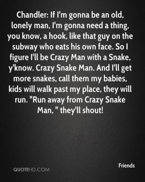 Lonely Man Quotes