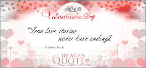 "True love stories never have endings"""