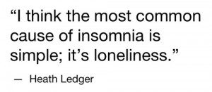 ... image include: heath ledger, insomnia, loneliness, quote and quotes