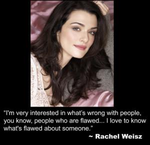 Rachel Weisz quote