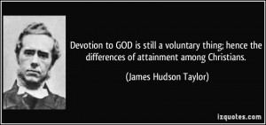 Devotion to GOD is still a voluntary thing; hence the differences of ...