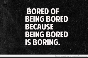 bored_of_being_bored-312390.jpg?i