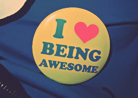 Being Awesome Quotes & Sayings