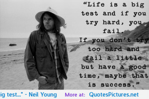 """test…"""" – Neil Young motivational inspirational love life quotes ..."""