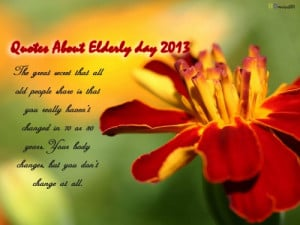 Quotes About Elderly day 2013