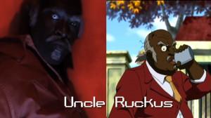 uncle ruckus quotes