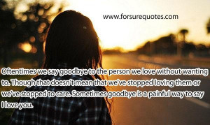 Quotes on sometime goodbye is so painful