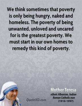 mother-teresa-leader-quote-we-think-sometimes-that-poverty-is-only ...