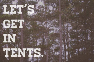 Let's get in tents quote decor art photography by ShannonLeePhoto, $30 ...