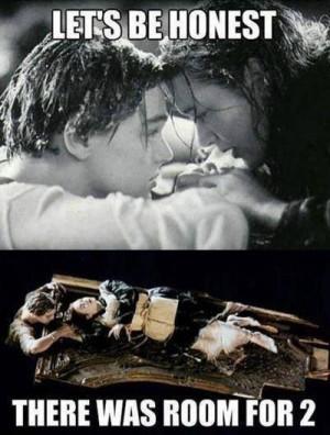 Titanic meme – Lets be honest