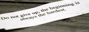 Do not give up {Advice Quotes Facebook Timeline Cover Picture, Advice ...