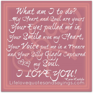 What Am I To do? | Love Quotes And SayingsLove Quotes And Sayings