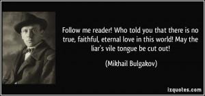 More Mikhail Bulgakov Quotes