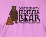 Don't Mess With Momma Bear