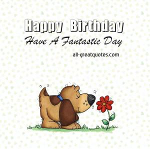 Happy-Birthday-Have-A-Fantastic-Day-Free-Birthday-cards.jpg