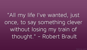 Robert+Brault+Quotes | robert brault quote 31 Uplifting Funny Quotes ...