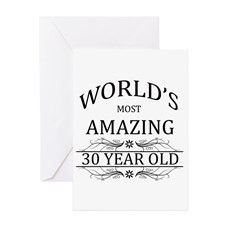 World's Most Amazing 30 Year Old Greeting Card for