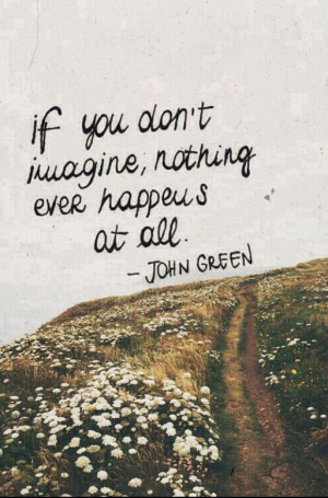 Quote by John Green ♡